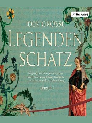cover image of Der große Legendenschatz