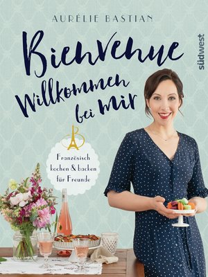 cover image of Bienvenue--Willkommen bei mir