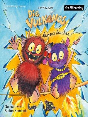 cover image of Die Vulkanos lassen's krachen!