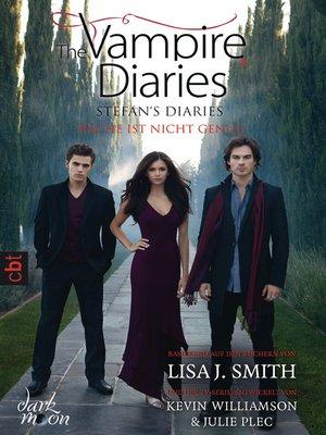cover image of The Vampire Diaries--Stefan's Diaries--Rache ist nicht genug