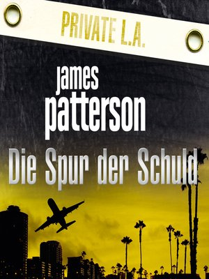 cover image of Die Spur der Schuld. Private L.A.