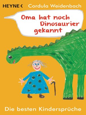cover image of Oma hat noch Dinosaurier gekannt