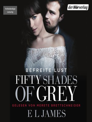 cover image of Fifty Shades of Grey. Befreite Lust