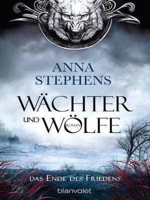 cover image of Wächter und Wölfe--Das Ende des Friedens