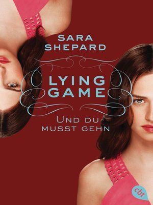 cover image of Lying Game--Und du musst gehn