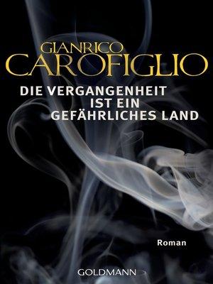 cover image of Die Vergangenheit ist ein gefährliches Land