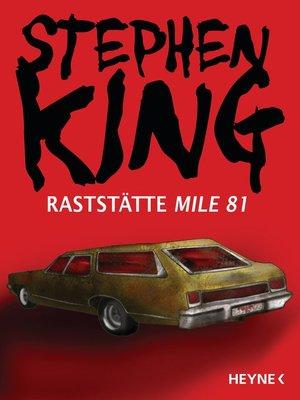 cover image of Raststätte Mile 81