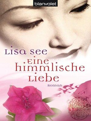 cover image of Eine himmlische Liebe