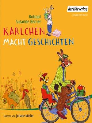 cover image of Karlchen macht Geschichten
