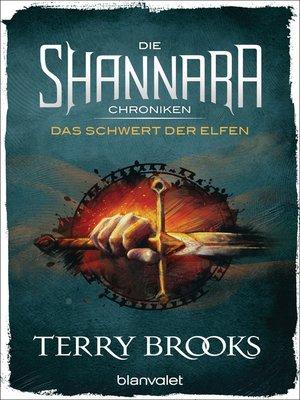 cover image of Die Shannara-Chroniken--Das Schwert der Elfen