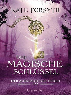 cover image of Der magische Schlüssel 4 -
