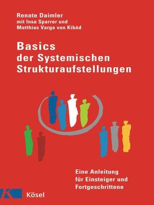 cover image of Basics der Systemischen Strukturaufstellungen