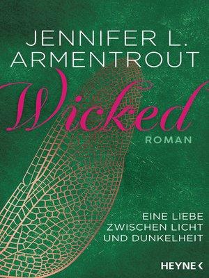 cover image of Wicked--Eine Liebe zwischen Licht und Dunkelheit
