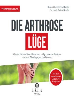 cover image of Die Arthrose-Lüge