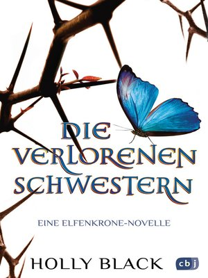 cover image of Die verlorenen Schwestern--Eine Elfenkrone-Novelle
