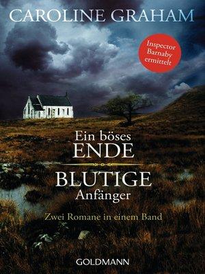 cover image of Ein böses Ende/Blutige Anfänger
