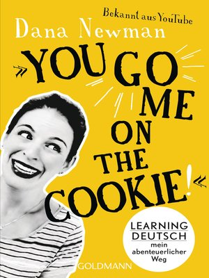 "cover image of ""You go me on the cookie!"""