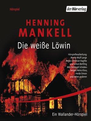 cover image of Die weiße Löwin