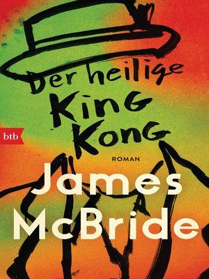 cover image of Der heilige King Kong