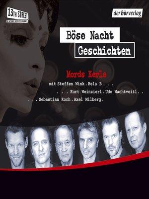 cover image of Böse-Nacht-Geschichten/Mords-Kerle