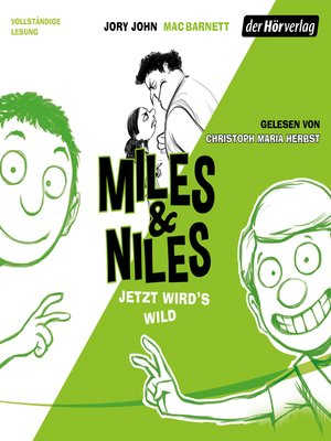 cover image of Miles & Niles--Jetzt wird's wild