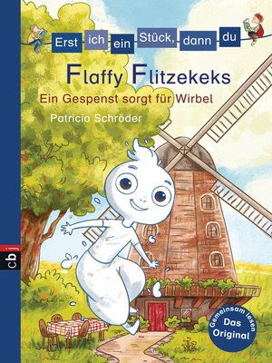 cover image of Erst ich ein Stück, dann du--Flaffy Flitzekeks--Ein Gespenst sorgt für Wirbel