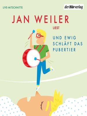 cover image of Und ewig schläft das Pubertier