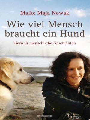cover image of Wie viel Mensch braucht ein Hund