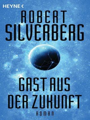 cover image of Gast aus der Zukunft