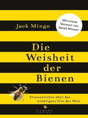cover image of Die Weisheit der Bienen