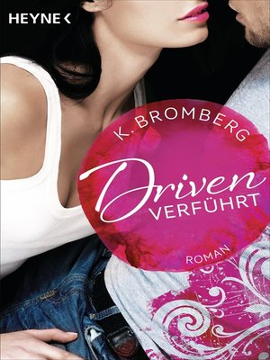 cover image of Driven. Verführt