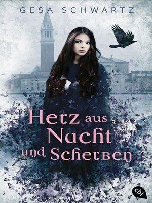 cover image of Herz aus Nacht und Scherben