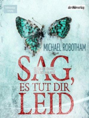 cover image of Sag, es tut dir leid