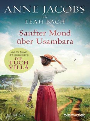 cover image of Sanfter Mond über Usambara