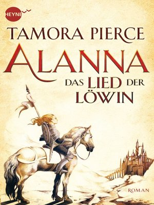 cover image of Alanna--Das Lied der Löwin