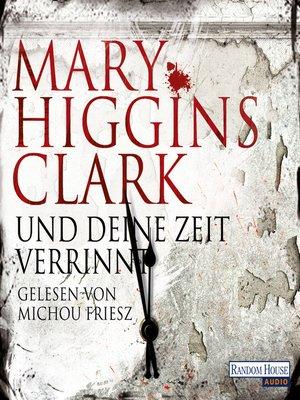 cover image of Und deine Zeit verrinnt