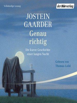 cover image of Genau richtig
