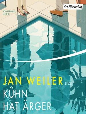 cover image of Kühn hat Ärger
