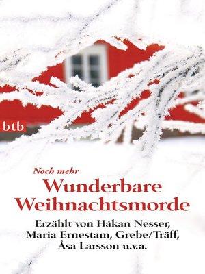 cover image of Noch mehr Wunderbare Weihnachtsmorde