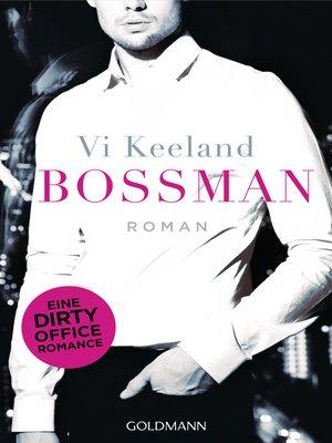 98 Results For Bossman Vi Keeland Overdrive Rakuten Overdrive