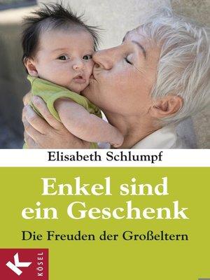 cover image of Enkel sind ein Geschenk