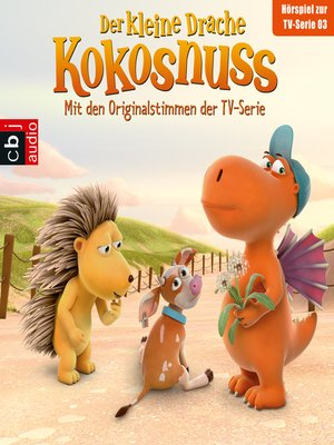 cover image of Der Kleine Drache Kokosnuss--Hörspiel zur TV-Serie 03