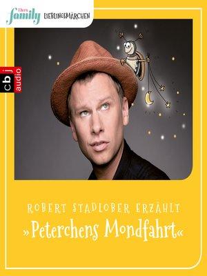 cover image of Eltern family Lieblingsmärchen – Peterchens Mondfahrt