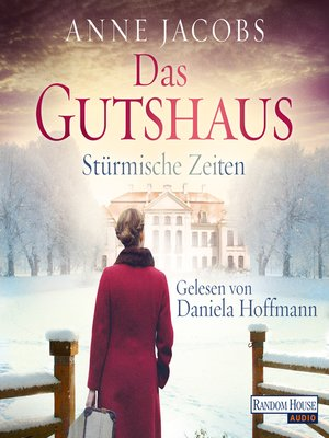cover image of Das Gutshaus--Stürmische Zeiten