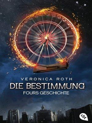cover image of Die Bestimmung – Fours Geschichte