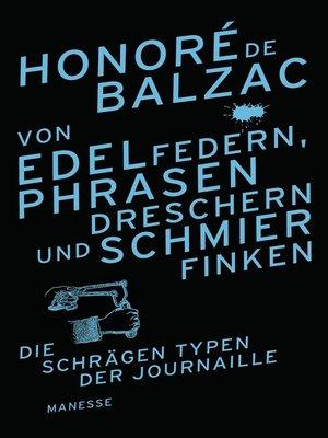 cover image of Von Edelfedern, Phrasendreschern und Schmierfinken