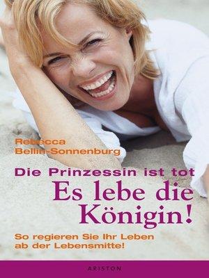 cover image of Die Prinzessin ist tot--Es lebe die Königin
