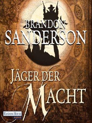 cover image of Jäger der Macht