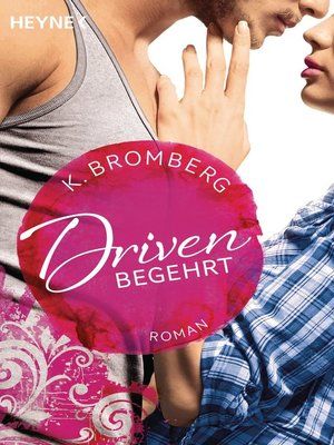cover image of Driven. Begehrt