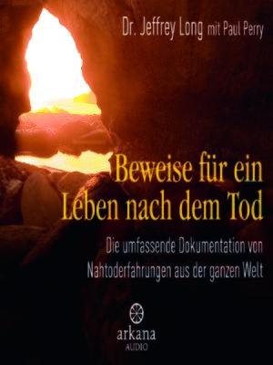 cover image of Beweise für ein Leben nach dem Tod